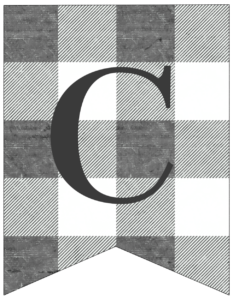 Letter C gray and white plaid buffalo check banner pennant free printable.