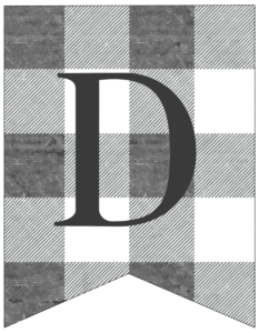 Letter D gray and white plaid buffalo check banner pennant free printable.