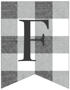 Letter F gray and white plaid buffalo check banner pennant free printable.