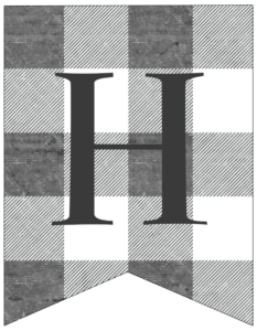 Letter H gray and white plaid buffalo check banner pennant free printable.