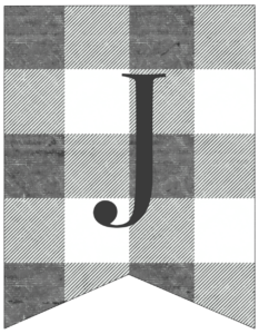 Letter J gray and white plaid buffalo check banner pennant free printable.