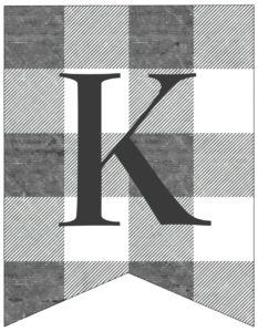 Letter K gray and white plaid buffalo check banner pennant free printable.
