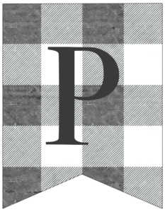 Letter P gray and white plaid buffalo check banner pennant free printable.