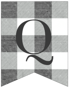Letter Q gray and white plaid buffalo check banner pennant free printable.