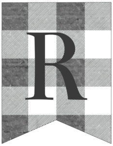 Letter R gray and white plaid buffalo check banner pennant free printable.