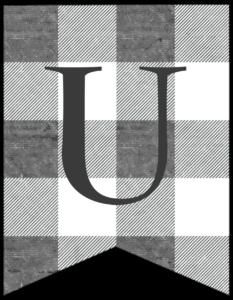 Letter U gray and white plaid buffalo check banner pennant free printable.