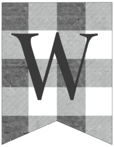 Letter W gray and white plaid buffalo check banner pennant free printable.