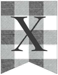 Letter X gray and white plaid buffalo check banner pennant free printable.