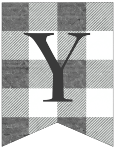 Letter Y gray and white plaid buffalo check banner pennant free printable.