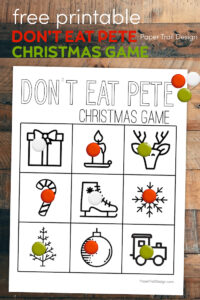 Don't Eat Pete board with text overlay- free printable Don't Eat Pete Christmas game