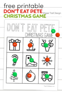 Don't Eat Pete printable game with text overlay- free printable Don't Eat Pete Christmas game