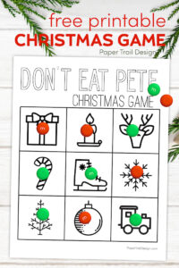 Don't Eat Pete christmas game printable with text overlay- free printable Christmas game