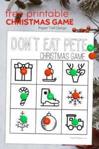 Don't Eat Pete Christmas game to play with text overlay- free printable Christmas game