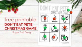 Don't Eat Pete Christmas game free printable with text overlay- free printable Don't Eat Pete Christmas game.