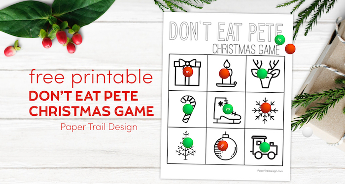 Don't Eat Pete Christmas game free printable with text overlay- free printable Don't Eat Pete Christmas game.