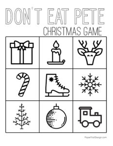 Don't Eat Pete game printable Christmas themed game in black and white
