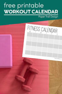 Simple workout log with weights on yoga mat with text overlay- free pritnable workout calendar