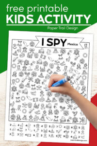 Mexico themed I spy game page with kids hand holding marker with text overlay- free printable kids activity