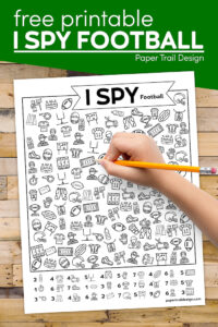 I spy football activity page with kids hand holding pencil with text overlay- free printable I spy football