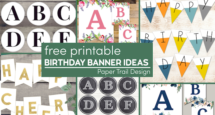 Various examples of banners to use for a birthday banner with text overlay- free printable birthday banner ideas