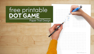 Dots and boxes game with hands holding pen and pencil with text overlay- free printable dot game
