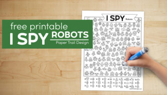 Free kids activity with text overlay- free printable I spy robots