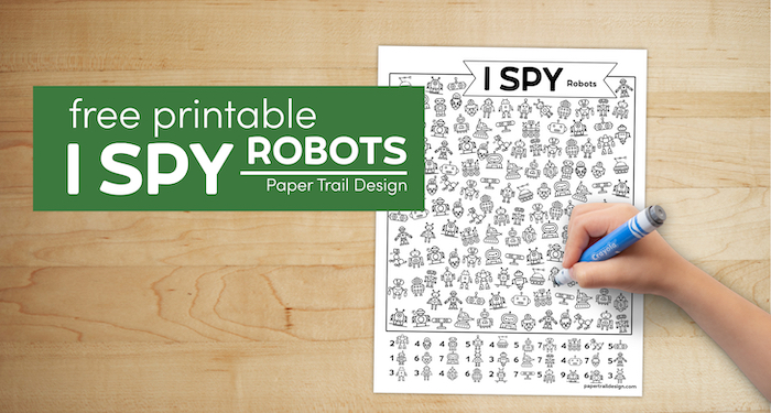 Free kids activity with text overlay- free printable I spy robots