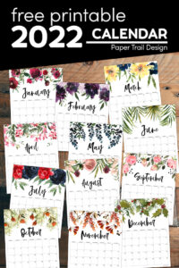 Free printable 2022 floral calendar with text overlay- free printable 2022 calendar