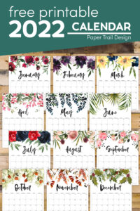 Floral 2022 calendar printable with text overlay- free printable 2022 calendar