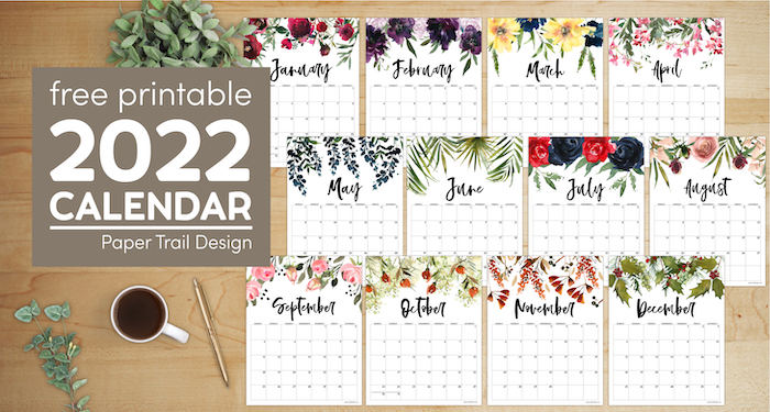 Free 2022 calendar printable with floral designs with text overlay- free printable 2022 calendar