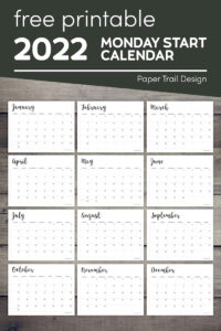 2022 monthly calendar printable from January to December with text overlay- free printable 2022 Monday start calendar