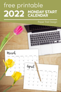 March and April basic black and white Monday start calendar pages with text overlay- free printable 2022 Monday start calendar