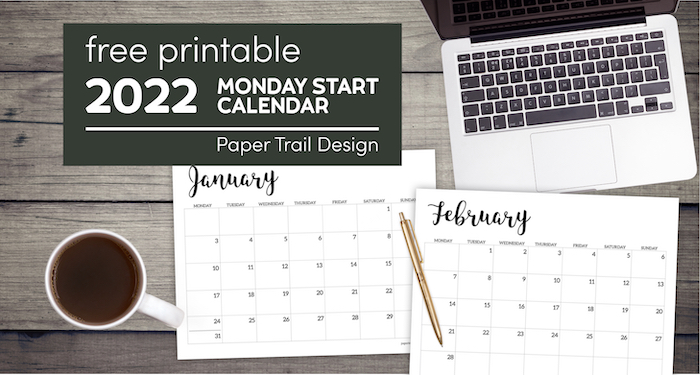 January and February Monday start calendar pages with text overlay- free printable 2022 Monday start calendar