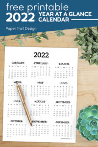 2022 one page year at a glance calendar with text overlay- free printable 2022 year at a glance calendar