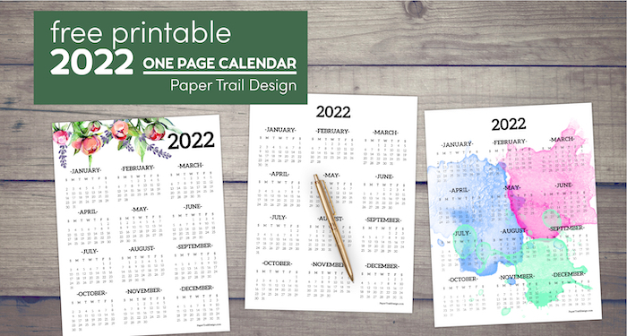 2022 calandars one page plain, floral, and watercolor designs with text overlay- free printable 2022 one page calendar