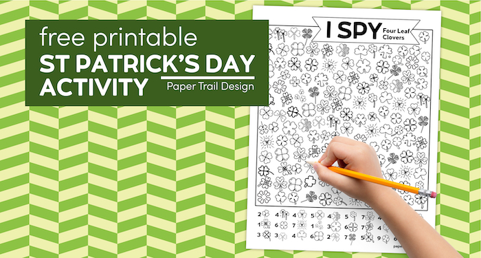 I spy four leaf clovers activity page with kid's hand with text overlay- free printable St. Patrick's Day Activity