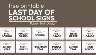 Last day of school signs for all grades with text overlay-free printable last day of school signs