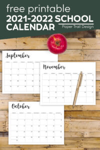2021-2022 school year monthly calendar pages with text overlay- free printable 2021-2022 school calendar
