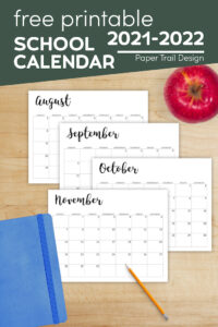 school year printable calendar pages for 2021-2022 school year with text overlay- free printable 2021-2022 school calendar