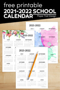 Watercolor, floral, and basic design 2021-2022 school year calendars with text overlay-free printale 2021-2022 school calendar