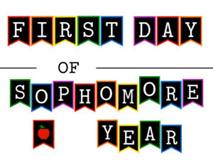 Colorful first day of sophomore year sign with apple