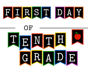 Colorful first day of tenth grade sign with apple