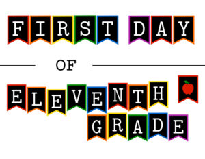 Colorful first day of eleventh grade sign with apple