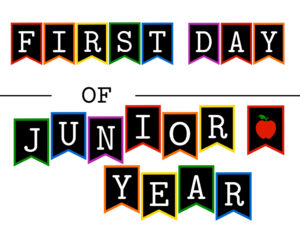 Colorful first day of junior year sign with apple