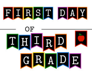 Colorful first day of third grade sign with apple