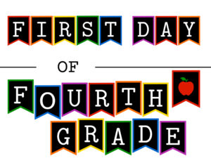 Colorful first day of fourth grade sign with apple