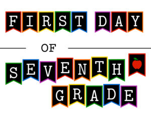 Colorful first day of seventh grade sign with apple