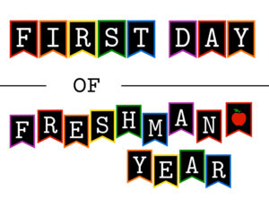 Colorful first day of freshman year sign with apple