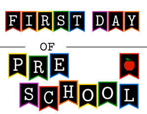 Colorful first day of preschool sign with apple
