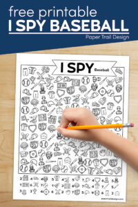 I spy baseball themed activity page with kid's hand holding pencil with text overlay- free printable I spy baseball